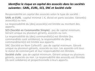 Responsabilité en capital des associés selon le type de société :