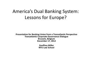 America's  Dual Banking System: Lessons for Europe?