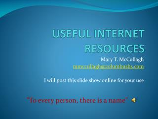 USEFUL INTERNET RESOURCES