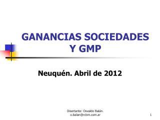GANANCIAS SOCIEDADES Y GMP