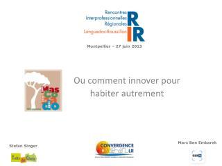 Montpellier – 27 juin 2013