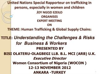 TITLE:  Understanding the Challenges & Risks  for  Business & Workers  PRESENTED BY