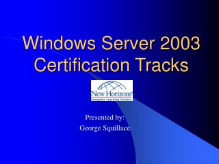 Windows Server 2003 Certification Tracks