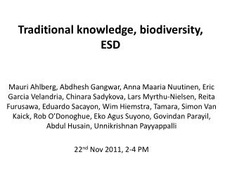 Traditional knowledge, biodiversity, ESD