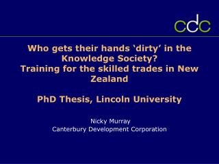 Nicky Murray Canterbury Development Corporation