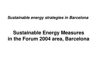 Sustainable energy strategies in Barcelona Sustainable Energy Measures