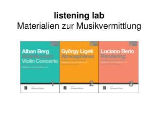 listening  lab Materialien zur Musikvermittlung