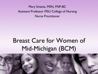 Breast Care for Women of Mid-Michigan (BCM)