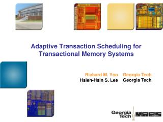 Adaptive Transaction Scheduling for Transactional Memory Systems