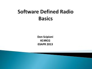 Software Defined Radio Basics