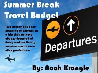 Summer Break Travel Budget