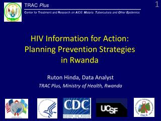 HIV Information for Action:  Planning Prevention Strategies  in Rwanda