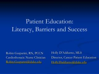 Patient Education:  Literacy, Barriers and Success