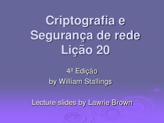 Criptografia e Segurança de rede Lição 20