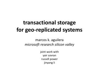 transactional storage for geo-replicated systems