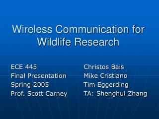 Wireless Communication for Wildlife Research