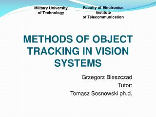 METHODS OF OBJECT TRACKING IN VISION SYSTEMS