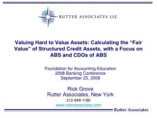 Foundation for Accounting Education  2008 Banking Conference  September 25, 2008 Rick Grove