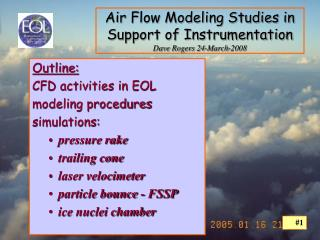 Air Flow Modeling Studies in Support of Instrumentation Dave Rogers 24-March-2008