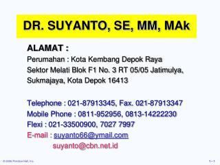 DR. SUYANTO, SE, MM,  MAk