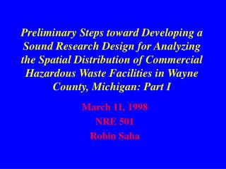 March 11, 1998 NRE 501 Robin Saha