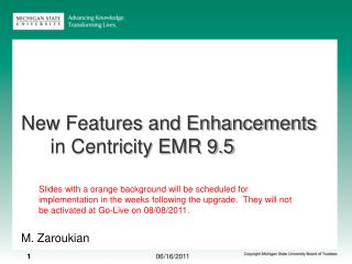 New Features and Enhancements in Centricity EMR 9.5