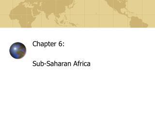 Chapter 6: Sub-Saharan Africa