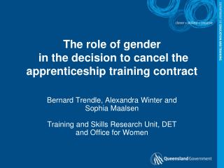 The role of gender  in the decision to cancel the apprenticeship training contract