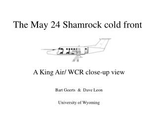 The May 24 Shamrock cold front