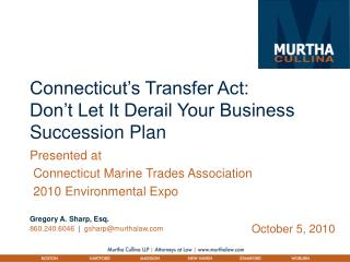 Connecticut's Transfer Act: Don't Let It Derail Your Business Succession Plan