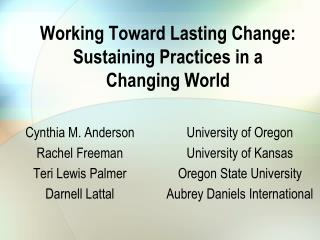 Working Toward Lasting Change: Sustaining Practices in a  Changing World