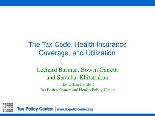 The Tax Code, Health Insurance Coverage, and Utilization