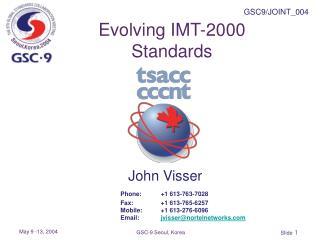 Evolving IMT-2000 Standards