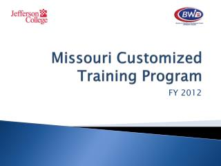 Missouri Customized  Training Program