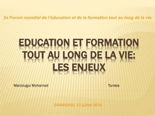 Education et Formation tout au long de la vie: les enjeux