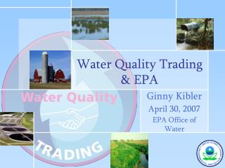 Water Quality Trading & EPA