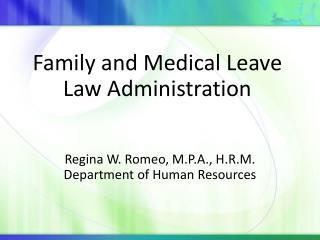 Regina W. Romeo, M.P.A., H.R.M. Department of Human Resources