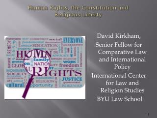 Human Rights, the Constitution and Religious Liberty