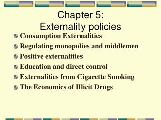 Chapter 5:  Externality policies