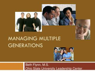 Managing Multiple Generations