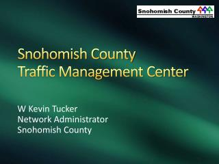 Snohomish County Traffic Management Center