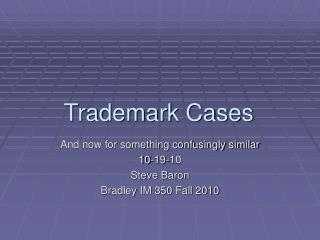 Trademark Cases