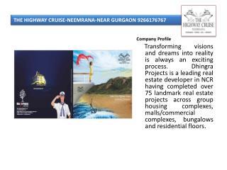 THE HIGHWAY CRUISE-NEEMRANA-NEAR GURGAON 9266176767