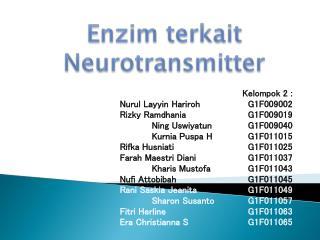 Kelompok 2 : Nurul Layyin HarirohG1F009002  Rizky RamdhaniaG1F009019 Ning UswiyatunG1F009040