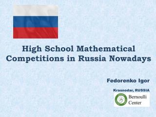 High School Mathematical Competitions in Russia Nowadays
