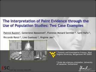 The Interpretation of Paint Evidence through the Use of Population Studies: Two Case Examples