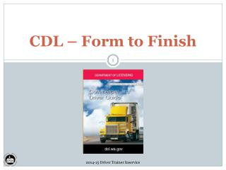 CDL � Form to Finish