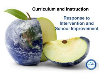 Response to Intervention and School Improvement