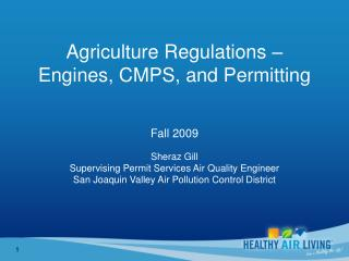 Agriculture Regulations    Engines, CMPS, and Permitting