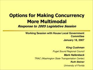 Options for Making Concurrency More Multimodal Response to 2005 Legislative Session
